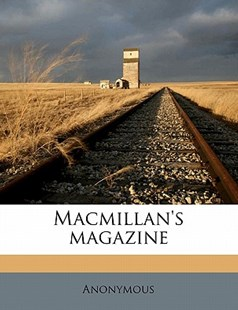 MacMillan's Magazine by Anonymous (9781172327096) - PaperBack - History