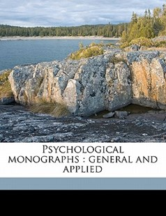 Psychological Monographs by  (9781172328765) - PaperBack - History