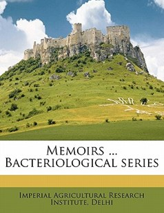 Memoirs Bacteriological Series by  (9781172329465) - PaperBack - History