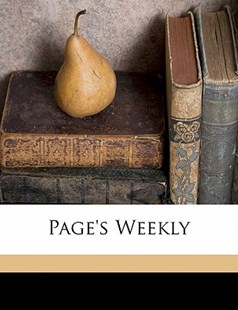Page's Weekly by Anonymous (9781172331840) - PaperBack - History
