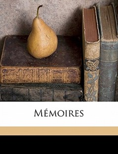 Mémoires by  (9781172340835) - PaperBack - History