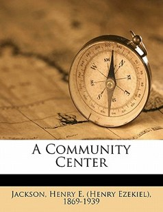 A Community Center by  (9781172485055) - PaperBack - History