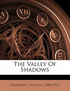The Valley of Shadows by  (9781172490547) - PaperBack - History