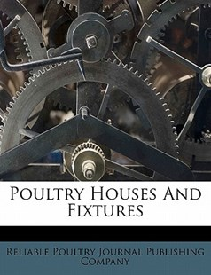 Poultry Houses and Fixtures by  (9781172508044) - PaperBack - History