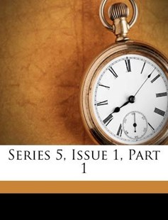 Series 5, Issue 1, Part 1 by Kentucky Dept of Geology and Forestry (9781173032869) - PaperBack - History