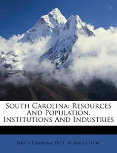 South Carolina by South Carolina Dept of Agriculture (9781173046187) - PaperBack - History