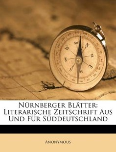 N�rnberger Bl�tter by Anonymous (9781173047764) - PaperBack - History