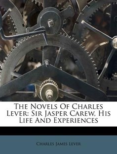 The Novels of Charles Lever by Charles James Lever (9781173377915) - PaperBack - History