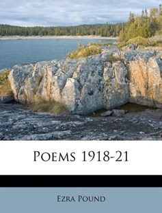 Poems 1918-21 by Ezra Pound (9781179986579) - PaperBack - History
