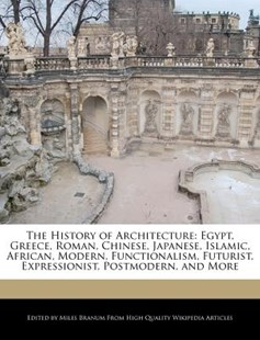 The History of Architecture by Miles Branum (9781241125400) - PaperBack - Art & Architecture Architecture
