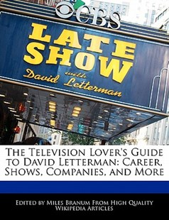 The Television Lover's Guide to David Letterman by Miles Branum (9781241129347) - PaperBack - Entertainment