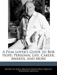 A Film Lover's Guide to Bob Hope by Miles Branum (9781241147211) - PaperBack - Entertainment