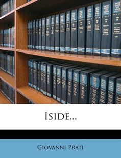 Iside... by Giovanni Prati (9781248523162) - PaperBack - History