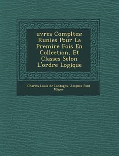 Uvres Completes by Jacques-Paul Migne (9781249922407) - PaperBack - History