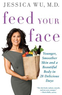 Feed Your Face by Jessica Wu (9781250003447) - PaperBack - Art & Architecture Fashion & Make-Up