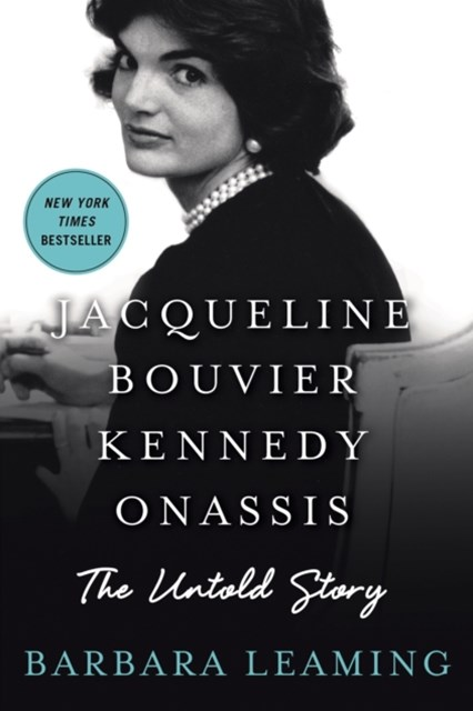 Jacqueline Bouvier Kennedy Onassis: The Untold Story