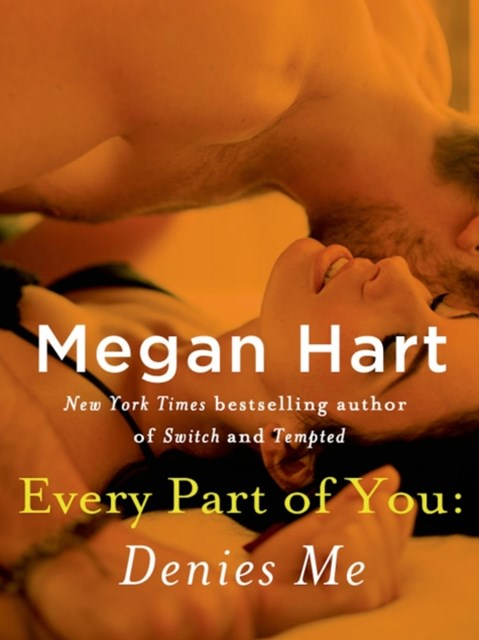 (ebook) Every Part of You: Denies Me (#4)