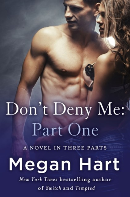 (ebook) Don't Deny Me: Part One