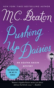 Pushing up Daisies by M. C. Beaton (9781250057457) - PaperBack - Crime Cosy Crime