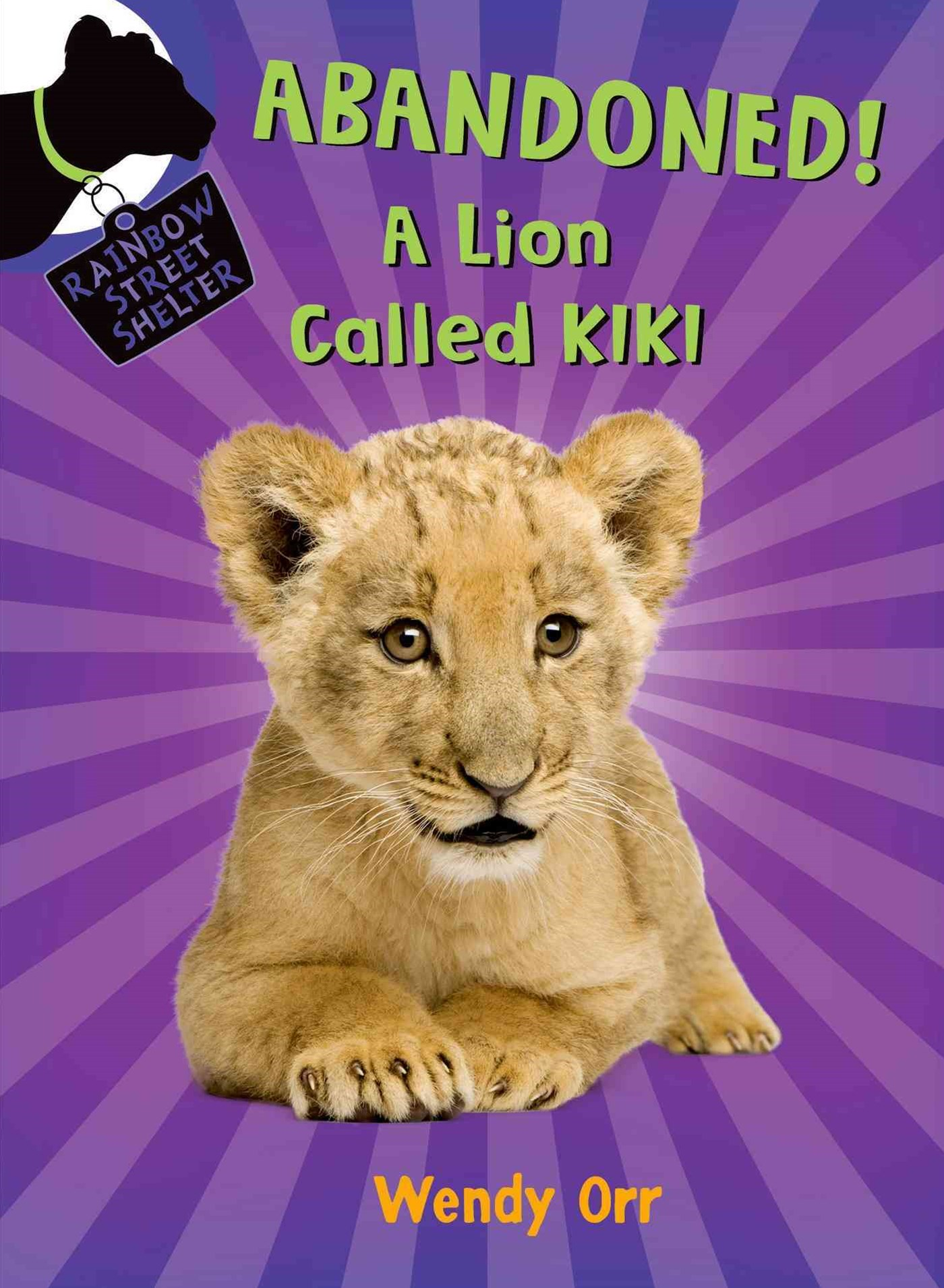 Abandoned! - A Lion Called Kiki