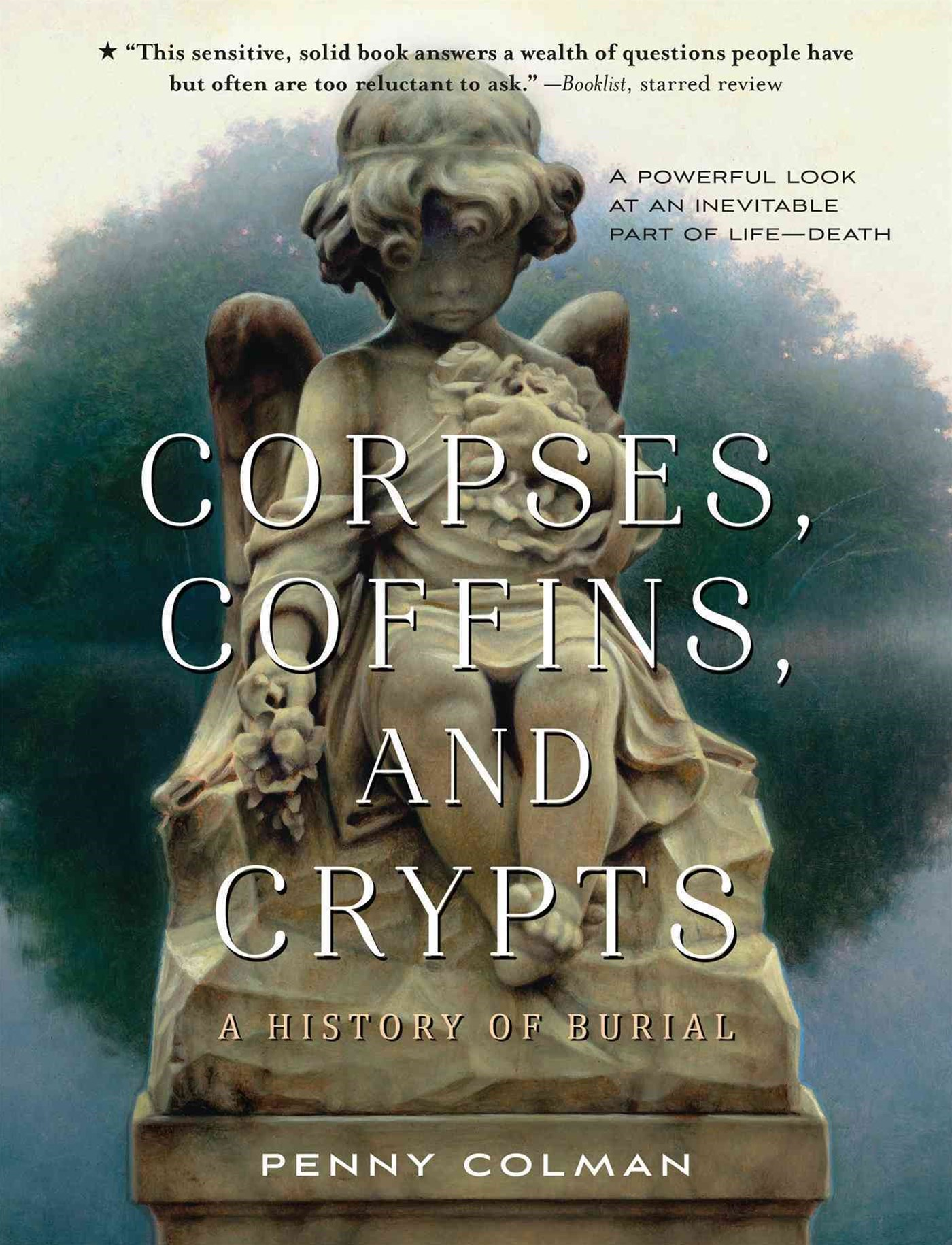 Corpses, Coffins, and Crypts