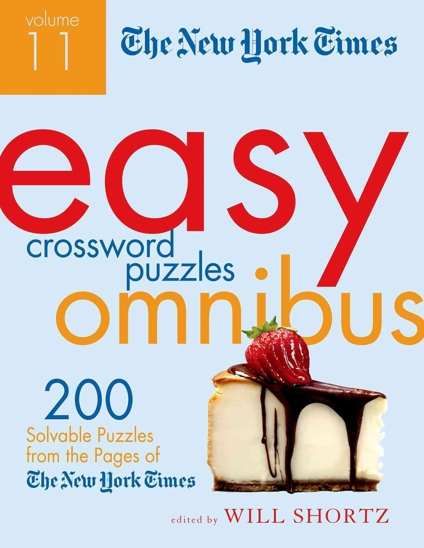 The New York Times Easy Crossword Puzzle Omnibus Volume 11