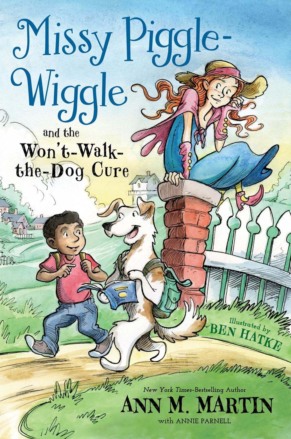 Missy Piggle-Wiggle and the Won't-Walk-The-Dog Cure
