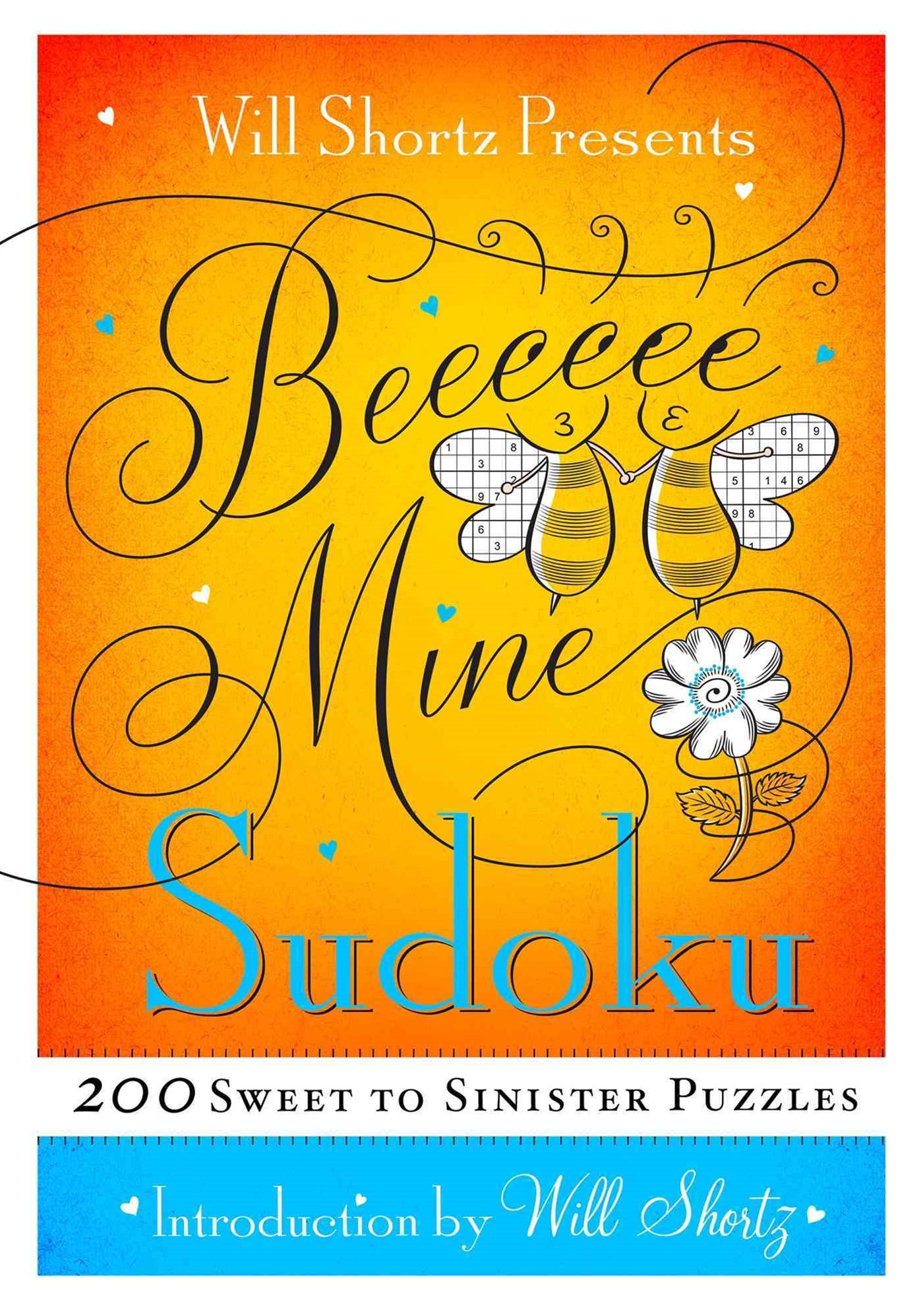 Will Shortz Presents Be Mine Sudoku