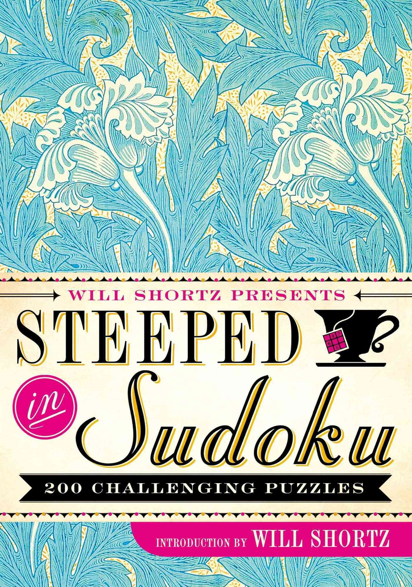 Will Shortz Presents Steeped in Sudoku