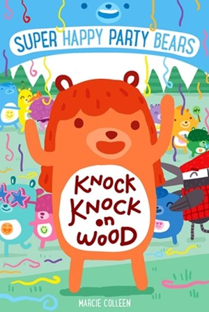 Knock Knock on Wood: Super Happy Party Bears 2