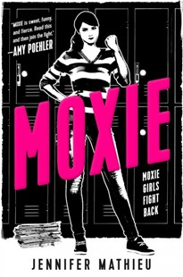 Moxie by Jennifer Mathieu (9781250104267) - PaperBack - Young Adult Contemporary