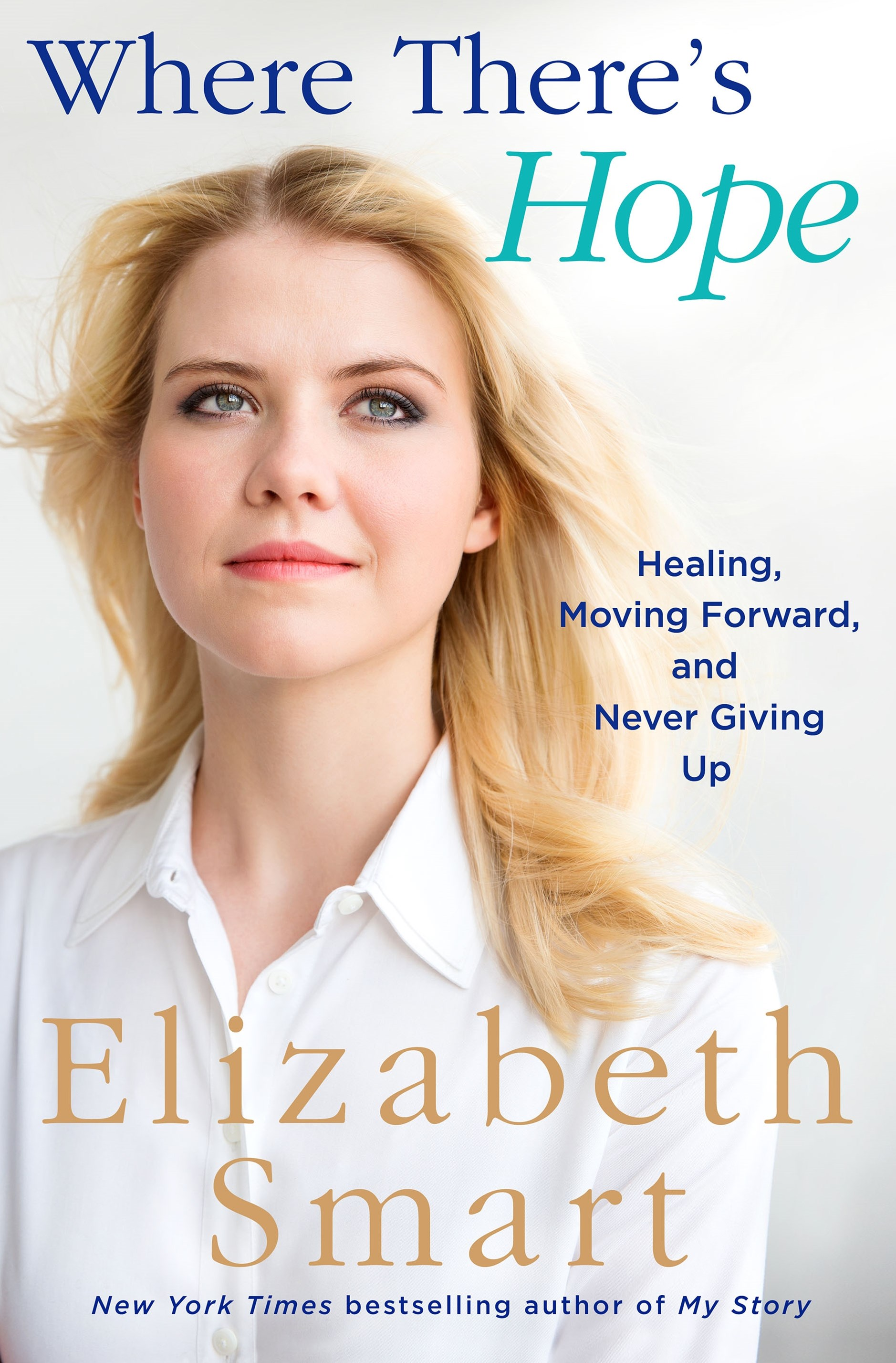 Where There's Hope:Healing, Moving Forward, and Never Giving Up