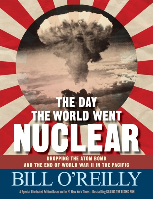 Day the World Went Nuclear