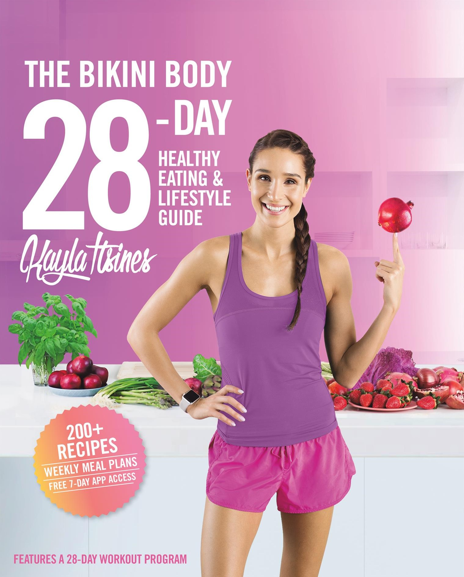 The Bikini Body 28-Day Healthy Eating and Lifestyle Guide