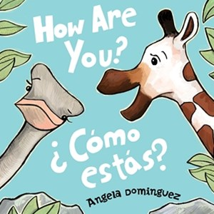 How Are You? / ¿Cómo estás?
