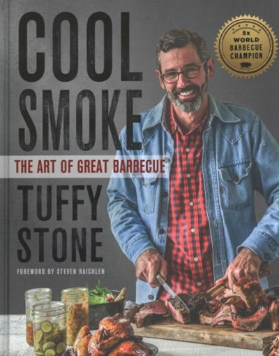 Cool Smoke: The Art of Great Barbeque