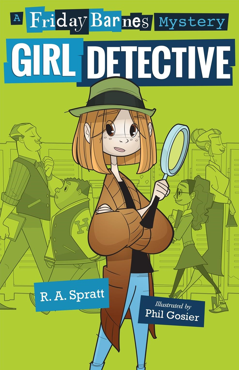 Girl Detective: a Friday Barnes Mystery