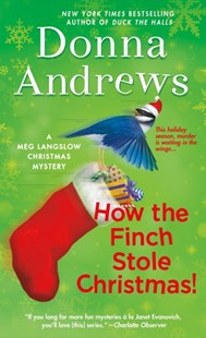 How the Finch Stole Christmas! by Donna Andrews (9781250190406) - PaperBack - Crime Cosy Crime