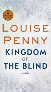 Kingdom of the Blind by Louise Penny (9781250210739) - PaperBack - Crime Mystery & Thriller