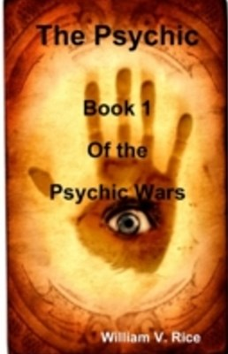 Psychic: Book 1 of the Psychic Wars