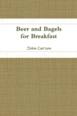 Beer and Bagels for Breakfast