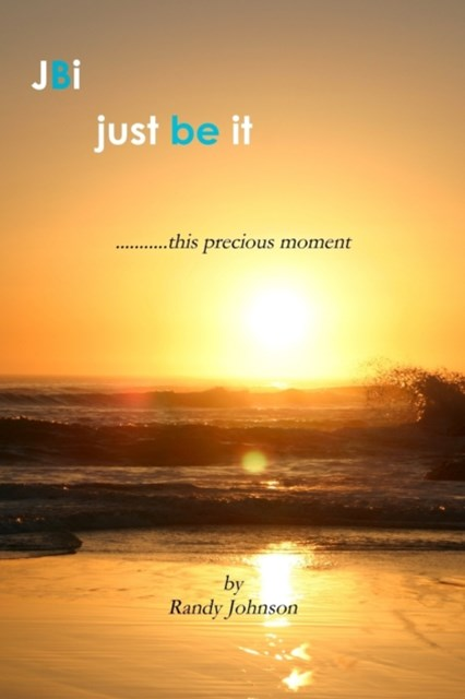 (ebook) JBI: Just Be It: This Precious Moment