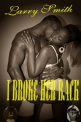 (ebook) I Broke Her Back
