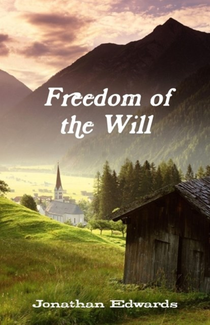 (ebook) Freedom of the Will