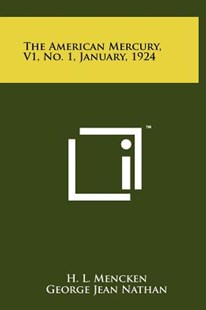 The American Mercury, V1, No. 1, January, 1924 by H L Mencken, George Jean Nathan (9781258036119) - HardCover - Modern & Contemporary Fiction Literature