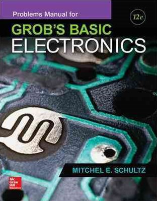 Problems Manual for Grob's Basic Electronics