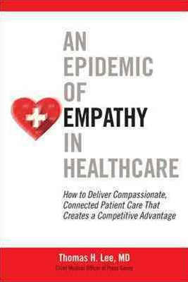 Epidemic of Empathy in Healthcare
