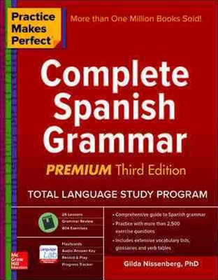 Practice Makes Perfect: Complete Spanish Grammar, Premium