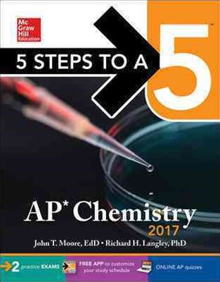 5 Steps to a 5 - AP Chemistry 2017