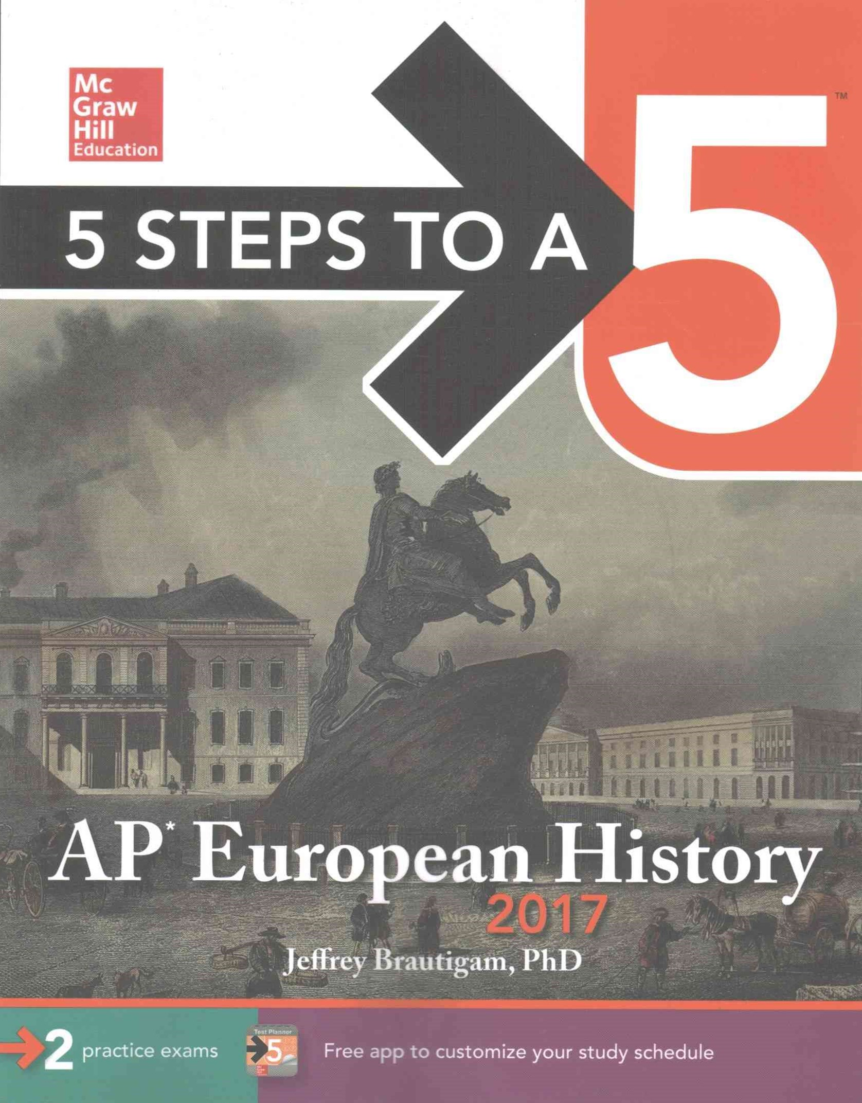 5 Steps to a 5: AP European History 2017